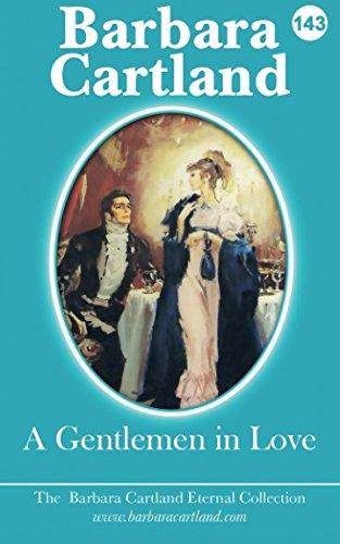 A Gentlemen In Love: Volume 43 (The: Barbara Cartland