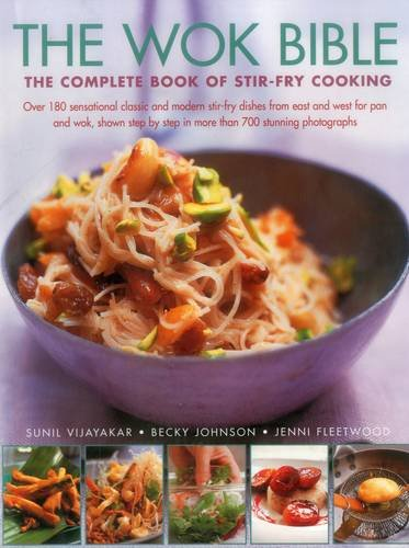 9781782140641: The Wok Bible: The Complete Book Of Stir-Fry Cooking