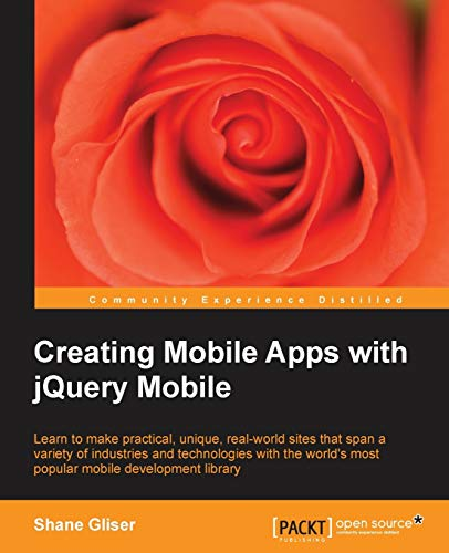 9781782160069: Creating Mobile Apps with jQuery Mobile