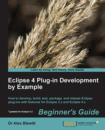 9781782160328: Eclipse 4 Plug-in Development by Example Beginner's Guide