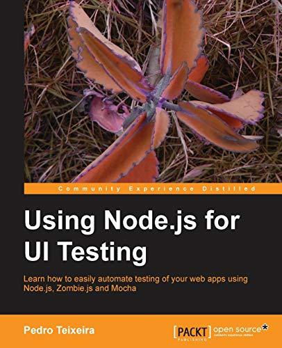 9781782160526: Using Node.js for UI Testing