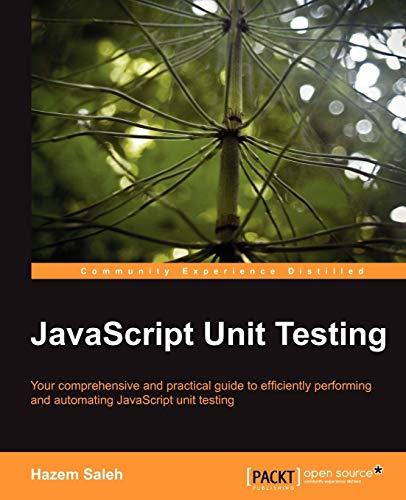 9781782160625: JavaScript Unit Testing