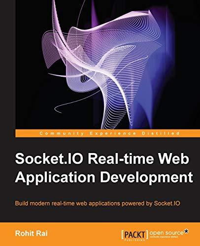 9781782160786: Socket.IO Real-Time Web Application Development