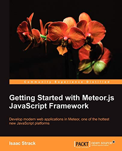 9781782160823: Getting Started with Meteor.js JavaScript Framework