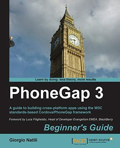 9781782160984: Phonegap 3 Beginner's Guide