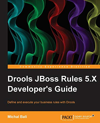 9781782161264: Drools JBoss Rules 5.X Developer's Guide