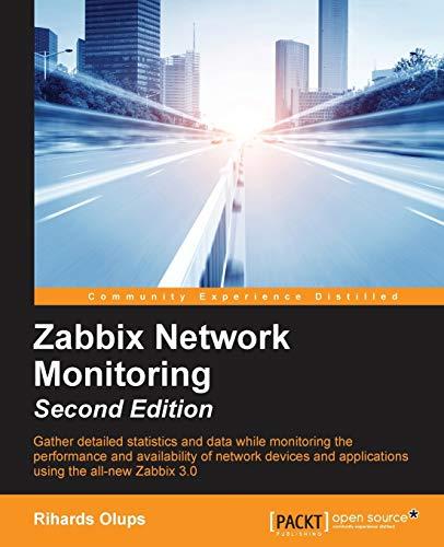9781782161288: Zabbix Network Monitoring - Second Edition