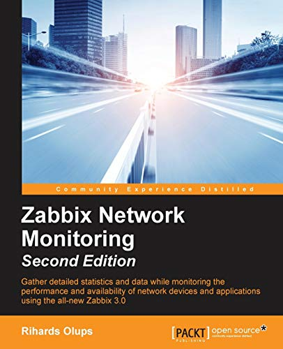 9781782161288: Zabbix Network Monitoring - Second Edition