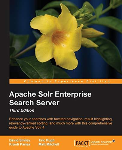 9781782161363: Apache Solr 4 Enterprise Search Server - Third Edition
