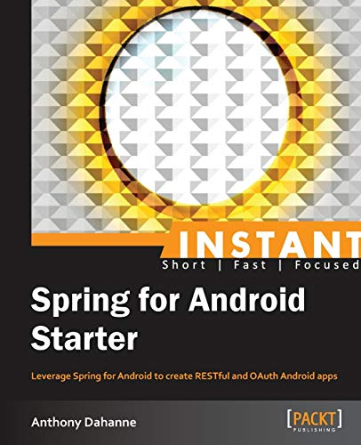 9781782161905: Instant Spring for Android Starter