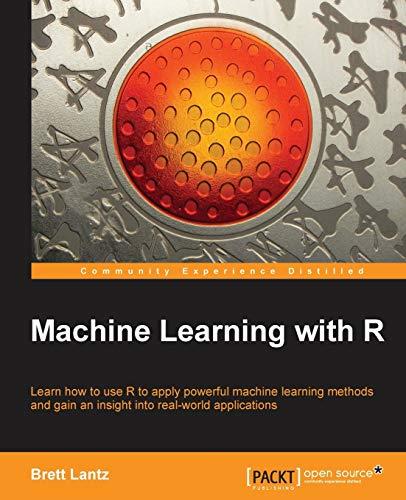 Machine Learning with R: Lantz, Brett