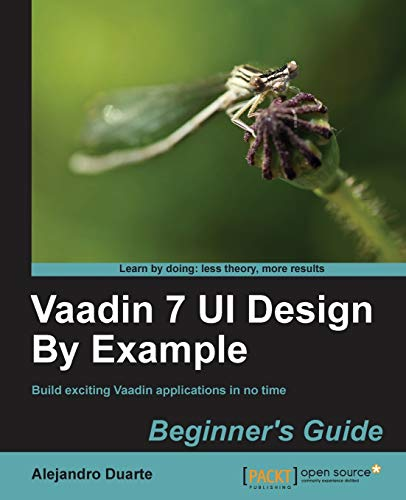 9781782162261: Vaadin 7 Ui Design by Example: Beginner's Guide