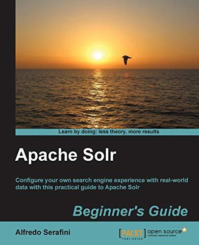 9781782162520: Apache Solr Beginner's Guide