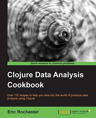 9781782162643: Clojure Data Analysis Cookbook