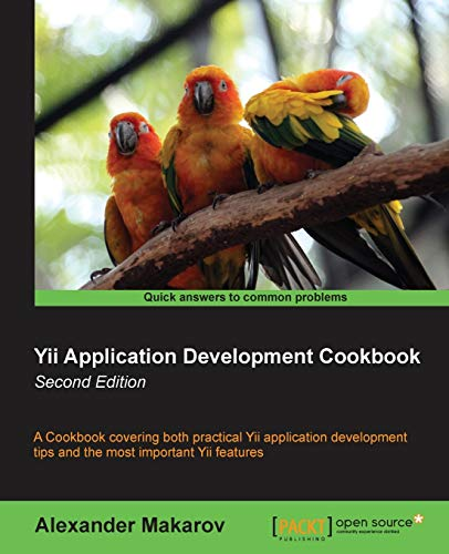 9781782163107: Yii Application Development Cookbook - Second Edition