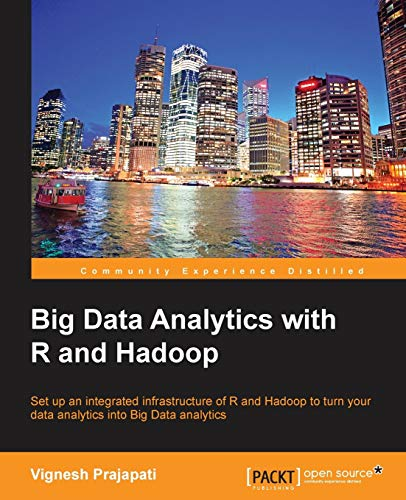 9781782163282: Big Data Analytics with R and Hadoop