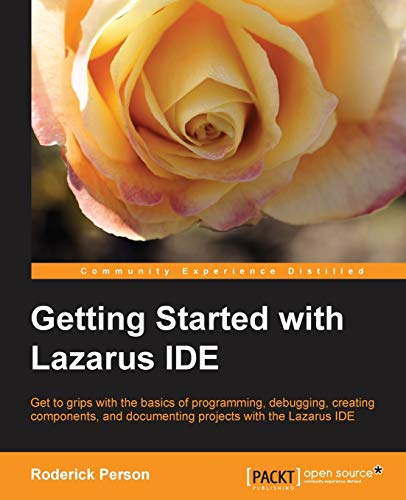 9781782163404: Getting Started with Lazarus IDE
