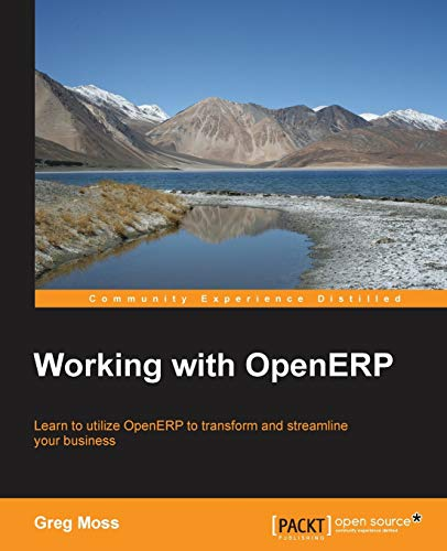 Working with OpenERP: Gregory R. Moss