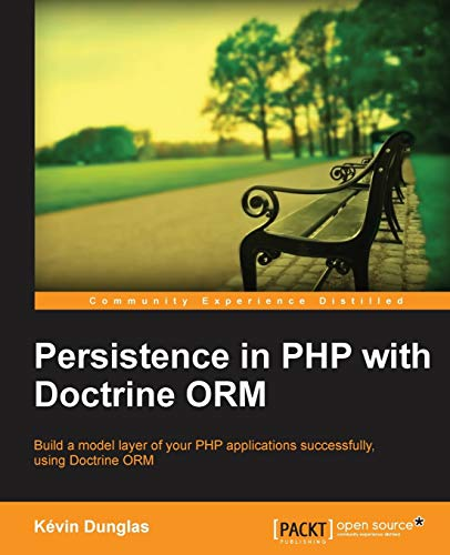 9781782164104: Persistence in PHP with Doctrine ORM