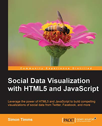 9781782166542: Social Data Visualization with HTML5 and JavaScript