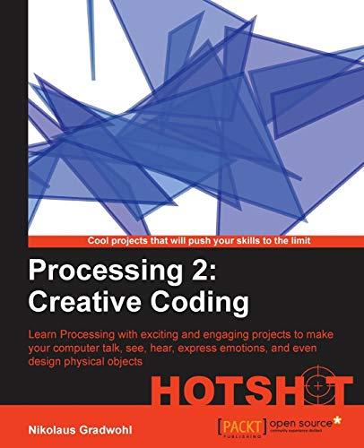 9781782166726: Processing 2: Creative Coding Hotshot