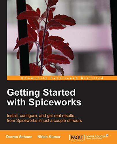 9781782166849: Getting Started with Spiceworks