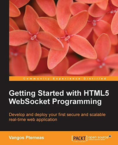 9781782166962: Getting Started with Html5 Websocket Programming