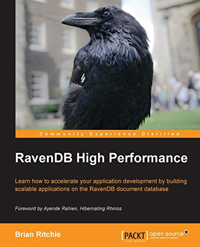 9781782166986: RavenDB High Performance