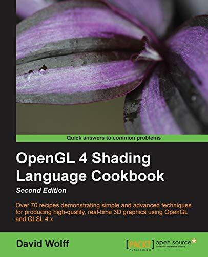 9781782167020: OpenGL 4 Shading Language Cookbook - Second Edition