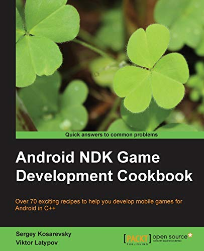 9781782167785: Android Ndk Game Development Cookbook