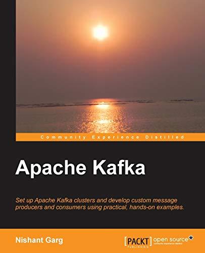 9781782167938: Apache Kafka