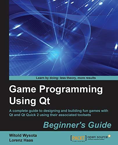 9781782168874: Game Programming Using QT