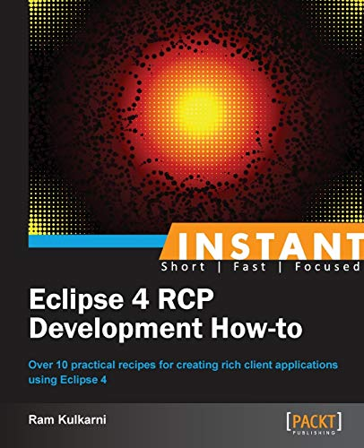 9781782169529: Instant Eclipse 4 RCP Development How-to