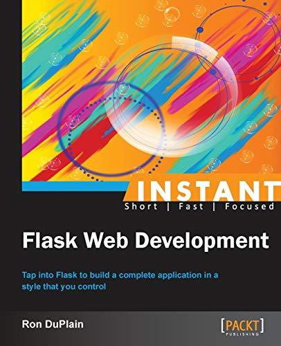 9781782169628: Instant Flask Web Development