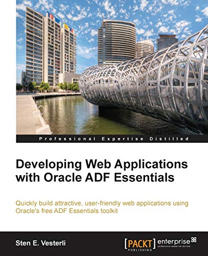 9781782170686: Developing Web Applications with Oracle Adf Essentials
