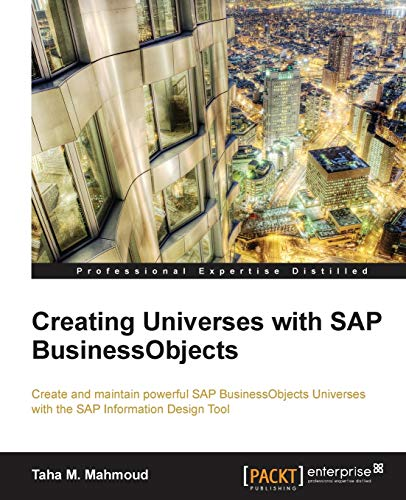 9781782170907: Creating Universes with SAP BusinessObjects