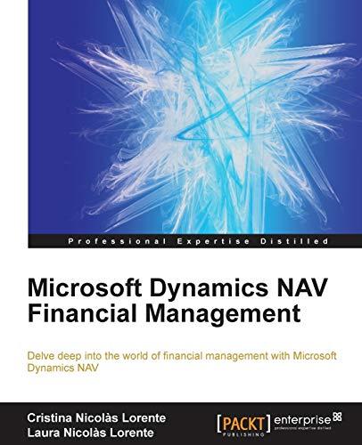Microsoft Dynamics NAV Financial Management: Nicol�s Lorente, Cristina; Nicol�s Lorente, Laura