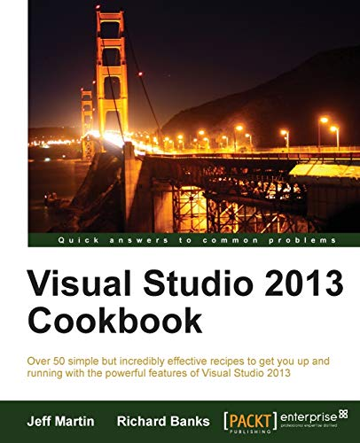 9781782171966: Visual Studio 2013 Cookbook