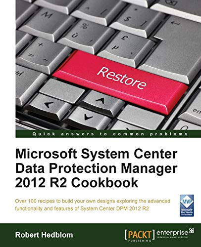 9781782172710: Microsoft System Center Data Protection Manager Cookbook