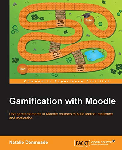9781782173076: Gamification with Moodle
