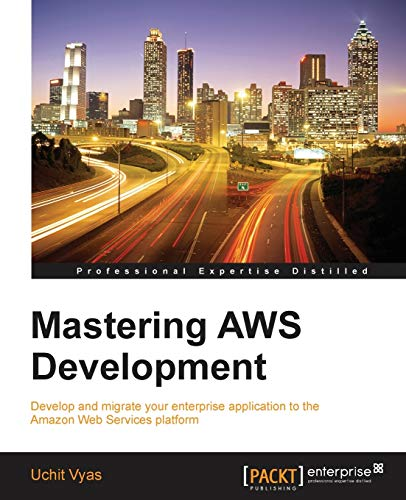 9781782173632: Mastering AWS Development