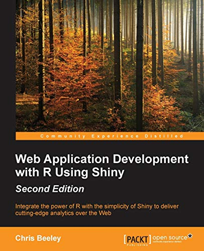 9781782174349: Web Application Development with R using Shiny - Second Edition
