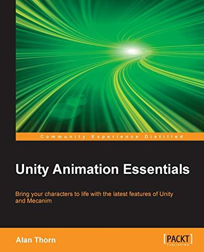 9781782174813: Unity Animation Essentials