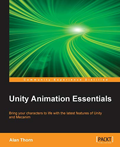 9781782174813: Unity Animation Essentials