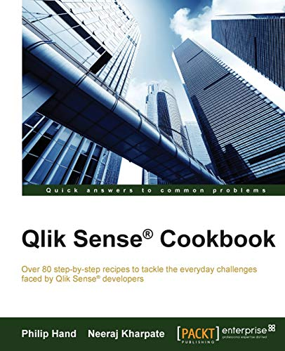 9781782175148: Qlik Sense® Cookbook: Explore more than 80 recipes to overcome common challenges faced by Qlik Sense® developers