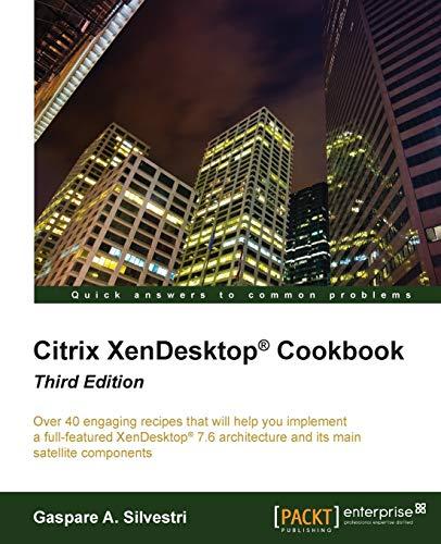 9781782175179: Citrix XenDesktop Cookbook - Third Edition