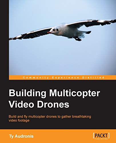9781782175438: Building Multicopter Video Drones