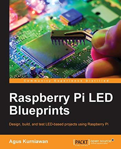 9781782175759: Raspberry Pi LED Blueprints