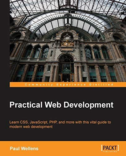 9781782175919: Practical Web Development