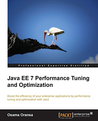 9781782176428: Java Ee 7 Performance Tuning and Optimization